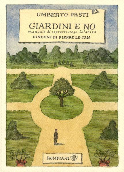 Giardini di guerra e di guerriglia for Manuale progettazione giardini