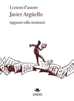 immagine per Lezioni d'autore di Javier Argüello