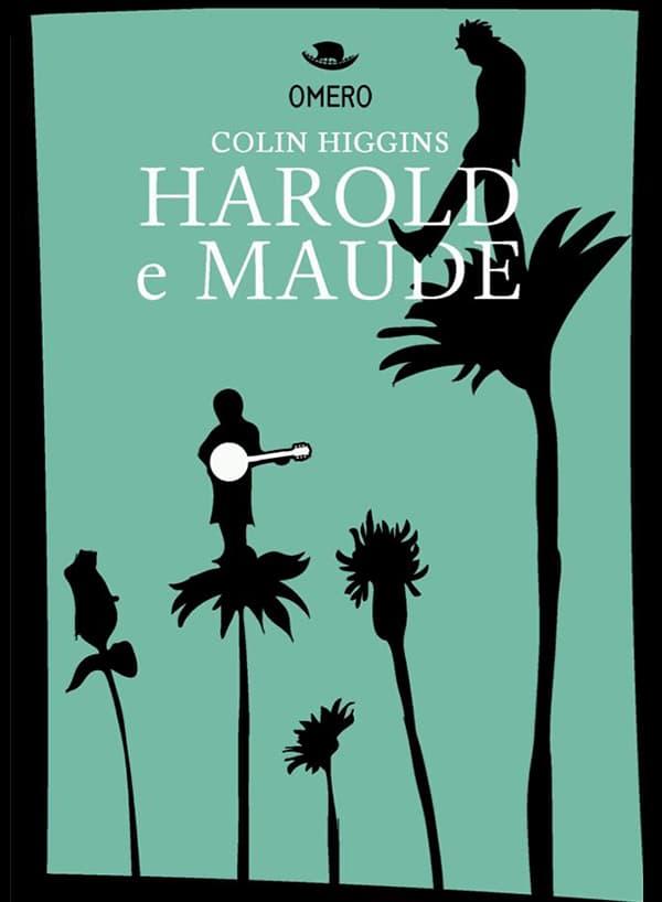 Harold e Maude di Colin Higgins