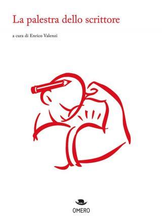 immagine per La palestra dello scrittore di Enrico Valenzi